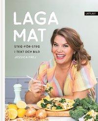 bokomslag Laga mat : steg-för-steg i text och bild