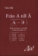 bokomslag Från A till Ä. Ryska bokstäver och ljud via internationella ord