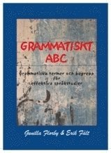 bokomslag Grammatiskt ABC : grammatiska termer och begrepp för effektiva språkstudier