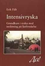 bokomslag Intensivryska : grundkurs i ryska med inriktning på läsförståelse