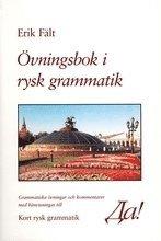 bokomslag Övningsbok i rysk grammatik : grammatiska övningar och kommentarer med hänvisningar till kort rysk grammatik