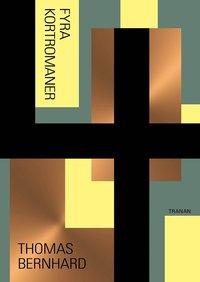 bokomslag Fyra kortromaner : Amras ; Ungenach ; Spela Watten ; Billigätarna