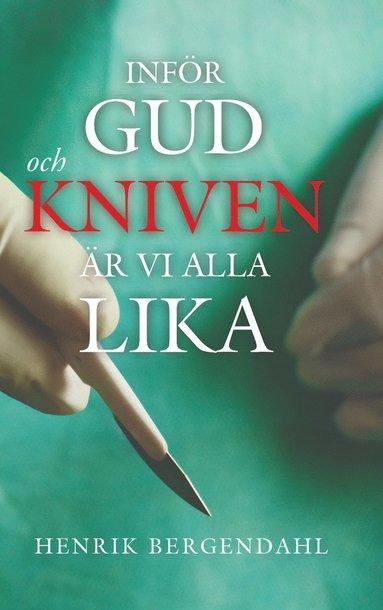 bokomslag Inför Gud och kniven är vi alla lika