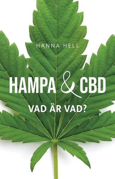 bokomslag Hampa och CBD - Vad är vad?