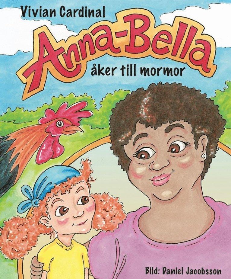 Anna-Bella åker till mormor 1