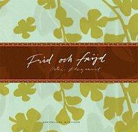 bokomslag Frid och fröjd