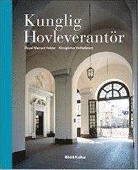 bokomslag Kunglig hovleverantör = Royal Warrant Holder = Königlicher Hoflieferant