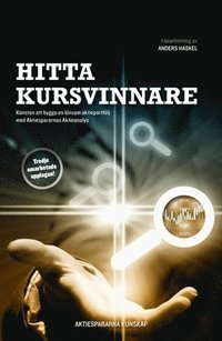 bokomslag Hitta kursvinnare - Konsten att bygga en lönsam aktieportfölj med Aktiespar