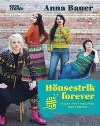 bokomslag Hönsestrik forever : sticka fritt med färg och fantasi