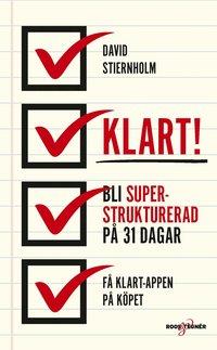 bokomslag Klart! : bli superstrukturerad på 31 dagar!