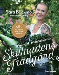 bokomslag Skillnadens trädgård : Ett ekologiskt trädgårdsskafferi