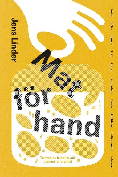 bokomslag Mat för hand : tumregler, handlag och gammal erfarenhet
