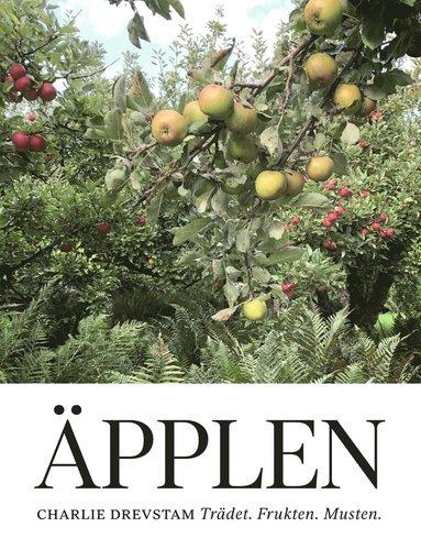 bokomslag Äpplen : trädet, frukten, musten