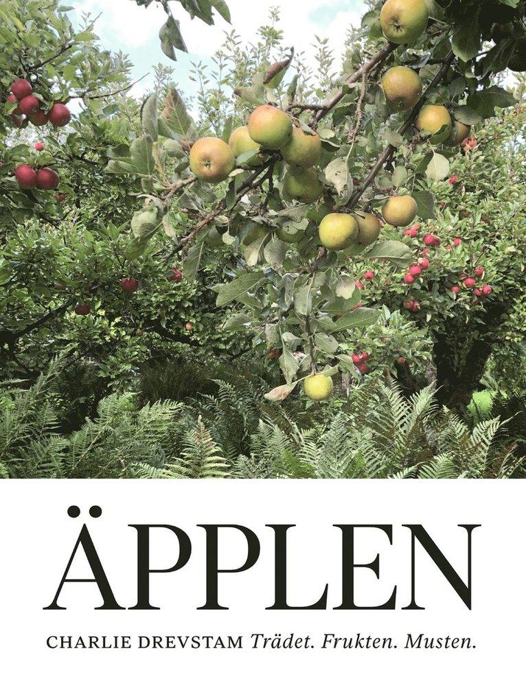 Äpplen : trädet, frukten, musten 1
