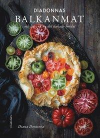 bokomslag Diadonnas balkanmat : och livet kring det dukade bordet