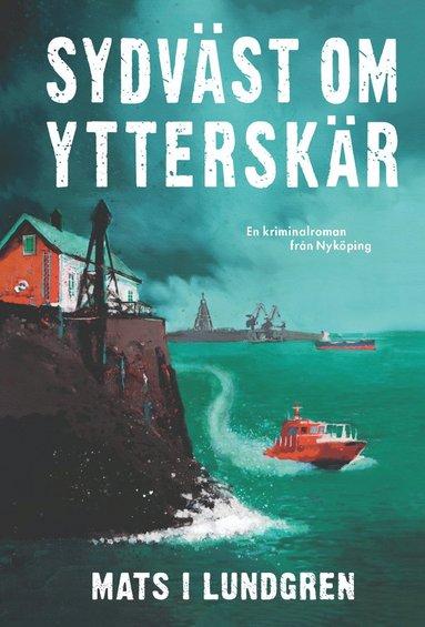 bokomslag Sydväst om Ytterskär