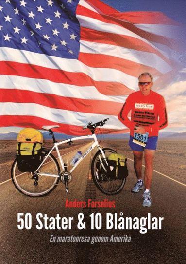 bokomslag 50 Stater & 10 blånaglar : en maratonresa genom Amerika