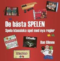 bokomslag De bästa spelen : spela klassiska spel med nya regler