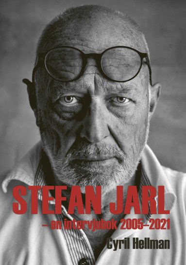 bokomslag Stefan Jarl - En intervjubok 2005-2021