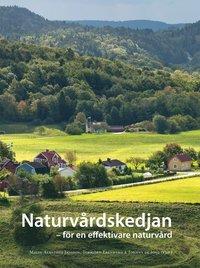 bokomslag Naturvårdskedjan : för en effektiv naturvård