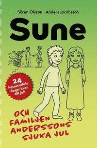 bokomslag Sune och familjen Anderssons sjuka jul