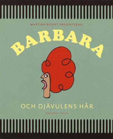 bokomslag Barbara och djävulens hår