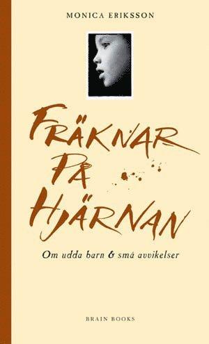 bokomslag Fräknar på hjärnan : Om udda barn & små avvikelser