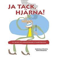 bokomslag Ja tack hjärna! : 32 recept på minnesteknik och tanketräning