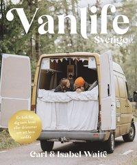 bokomslag Vanlife Sverige