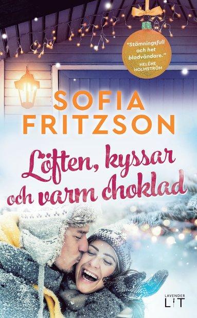 bokomslag Löften, kyssar och varm choklad