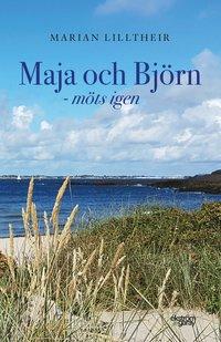 bokomslag Maja och Björn – möts igen