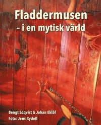 bokomslag Fladdermusen : i en mytisk värld