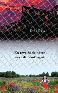 bokomslag En reva hade nätet : och där slank jag ut