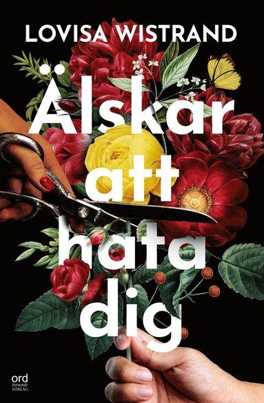 bokomslag Älskar att hata dig