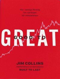 bokomslag Good to great : hur vanliga företag tar språnget till mästarklass