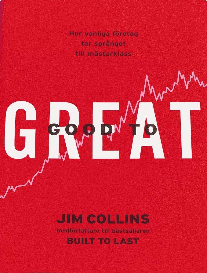 Good to great : hur vanliga företag tar språnget till mästarklass 1