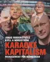 bokomslag Karaokekapitalism : Management För Människan (svensk utgåva)