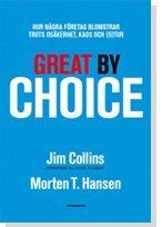 bokomslag Great by Choice : hur några företag blomstrar trots osäkerhet, kaos och (o)tu