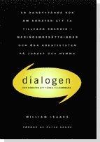 bokomslag Dialogen : om konsten att tänka tillsammans