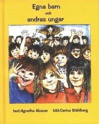 bokomslag Egna barn och andras ungar