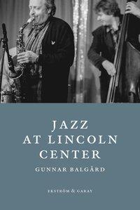 bokomslag Jazz at Lincoln Center