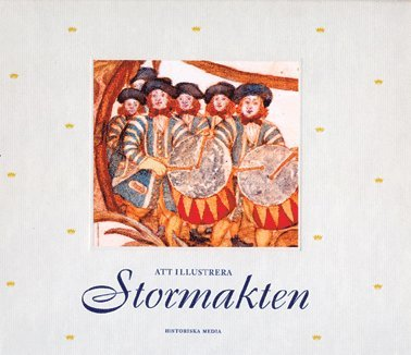 bokomslag Karolinska förbundets årsbok. 1999, Att illustrera stormakten : den svenska Fortifikationens bilder 1654-1719