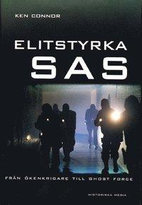 bokomslag Elitstyrka SAS : från ökenkrigare till ghost force