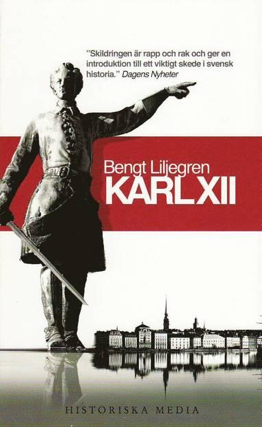 bokomslag Karl XII : en biografi