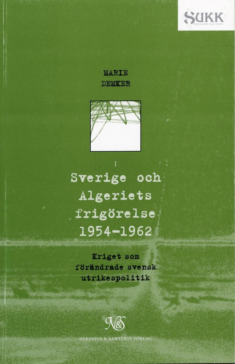 Sverige och Algeriets frigörelse 1954-1962 1