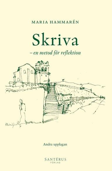 bokomslag Skriva : en metod för reflektion