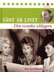 bokomslag Sånt är livet - Den Svenska schlagern
