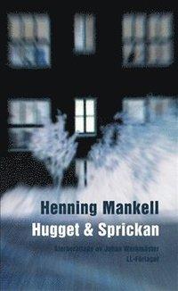 bokomslag Hugget och sprickan / Lättläst