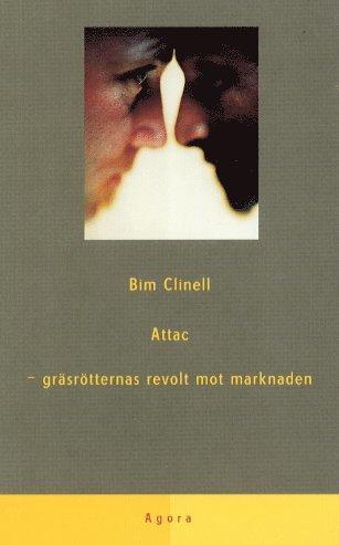 bokomslag Attac - gräsrötternas revolt mot marknaden