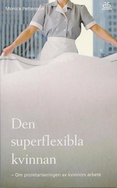 bokomslag Superflexibla kvinnan